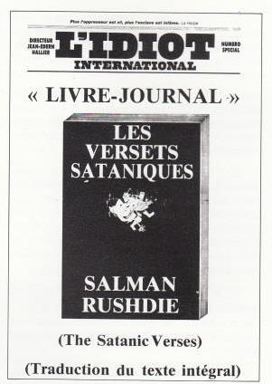 RUSHDIE, Salman Les Versets sataniques (L'IDIOT INTERNATIONAL, livre-journal, 1989)