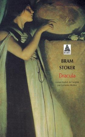 STOKER, Bram Dracula (ACTES SUD, Babel, 2001)