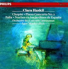 CHOPIN, Frédéric (1810-1849) Concerto pour piano n°2 en Fa majeur : Larghetto (Op. 21) par Clara HASKIL