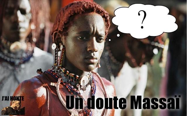 j-ai-honte-un-doute-masai